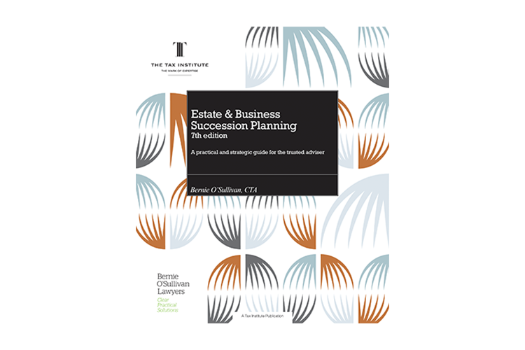 Estate & Business Succession Planning, 7th edition